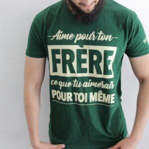 Tee-shirt solidaire «Aime pour ton frère ce que tu aimerais pour toi même» – vert